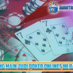 Mau Menang Main Judi Poker Online Ini Rahasianya